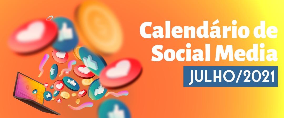 Datas comemorativas Julho/2021